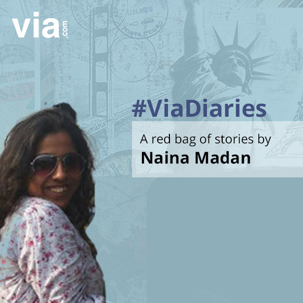 Via Diaries With Blogger Naina Madan